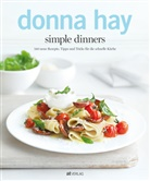 D. Hay, Donna Hay, William Meppem - Simple dinners