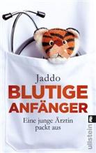 Jaddo, Jaddo - Blutige Anfänger