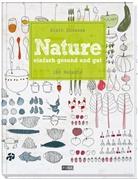 Alain Ducasse, Paule Neyrat, Christophe Saintagne, Françoise Nicol - Nature. Bd.1