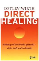 Detlev Wirth - Direct Healing