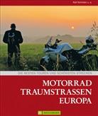 Ralf Schröder, Ralf Schröder u a, Ralf Schröder u. a. - Motorrad Traumstraßen Europa