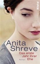 Anita Shreve - Das erste Jahr ihrer Ehe