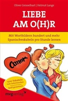 Geisselhar, Geisselhart, Olive Geisselhart, Oliver Geisselhart, Oliver; Lange Geisselhart, LANGE... - Liebe am O(h)r