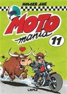 Holger Aue - MOTOmania. Bd.11