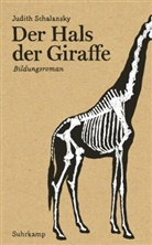 Judith Schalansky - Der Hals der Giraffe