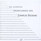 Charles Dickens, Götz Gußmann - Die schönsten Erzählungen von Charles Dickens