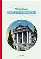 Peter Niederhäuser - Winterthurer Welt-Geschichten
