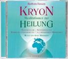 Barbara Bessen, Barbara Bessen - KRYON - Meditationen zur Heilung, 1 Audio-CD (Hörbuch)