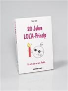 Egl, Egli, Rene Egli, René Egli - 20 Jahre LOLA-Prinzip