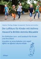 Lob-Corzili, Lob-Corzilius, Thomas Lob-Corzilius, Szczepansk, Rüdige Szczepanski, Rüdiger Szczepanski... - Der Luftikurs für Kinder mit Asthma
