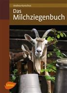 Andrea Kurschus - Das Milchziegenbuch
