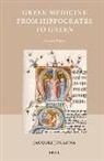 Jacques Jouanna - Greek Medicine from Hippocrates to Galen: Selected Papers