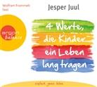 Jesper Juul, Christian Baumann, Wolfram Frommlet - Vier Werte, die Kinder ein Leben lang tragen, 2 Audio-CDs (Hörbuch)