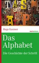 Hugo Kastner - Das Alphabet