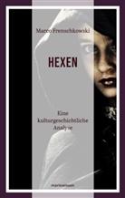 Marco Frenschkowski, Marco (Prof. Dr.) Frenschkowski - Die Hexen