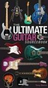 Tony Bacon - The Ultimate Guitar Sourcebook