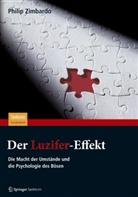 Philip G Zimbardo, Philip G. Zimbardo - Der Luzifer-Effekt