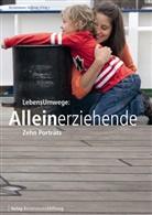 Kleinschmid, Kunsch, Bertelsmann Stiftung, Bertelsman Stiftung - LebensUmwege: Alleinerziehende