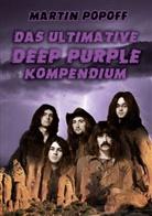 Martin Popoff - Das ultimative Deep Purple Kompendium