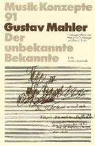 Gustav Mahler, Heinz-Klau Metzger, Heinz-Klaus Metzger, Riehn, Rainer Riehn, Ulrich Tadday - Musik-Konzepte, Neue Folge - Bd.91: Gustav Mahler