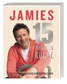 Jamie Oliver - Jamies 15 Minuten Küche