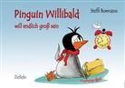 Borman, Steffi Bormann, Merli - Pinguin Willibald will endlich groß sein