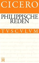 Cicero, Manfre Fuhrmann, Manfred Fuhrmann, Fuhrmann Manfred, Raine Nickel, Rainer Nickel - Die philippischen Reden. Philippica