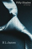 Denyse Beaulieu, E.L. James, E L James, E. L. James, E.L. James, James-e.l - Fifty shades. Volume 1, Cinquante nuances de Grey