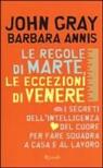 Barbara Annis, John Gray - Le Regole di Marte, le eccezioni di Venere