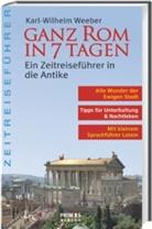 Karl Wilhelm Weeber - Ganz Rom in 7 Tagen