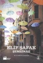Elif Safak, Elif Shafak - Semspare