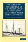 United States Congress, United States Congress - Proceedings of the Proteus Court of Inquiry on the Greely Relief