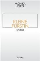 Monika Helfer - Kleine Fürstin