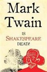 Mark Twain - Is Shakespeare Dead?