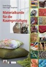 Hans-Jürgen Knapheide, Daniel Zaugg - Materialkunde für die Raumgestaltung
