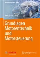 Konra Reif, Konrad Reif, Konra Reif (Prof. Dr.-Ing.) - Grundlagen Motorentechnik und Motorsteuerung