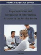 John Wang - Implementation and Integration of Information Systems in the Service Sector