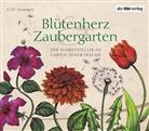Arnim, Elizabeth von Arnim, Johann Wolfgang vo Goethe, Herman Hesse, Hermann Hesse, Johann Wolfgang Von Goethe... - Blütenherz & Zaubergarten, 4 Audio-CDs (Hörbuch)