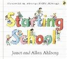 Allan Ahlberg, Janet Ahlberg, Ahlberg J a - Starting School
