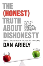 Dan Ariely - The (Honest) Truth About Dishonesty