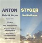 Anton Styger - Licht und Körpermeditation, Schweizerdeutsch (Audio book)