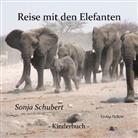 Sonja Schubert, Verlag DeBehr - Reise mit den Elefanten