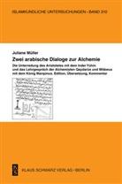 Juliane Müller - Zwei arabische Dialoge zur Alchemie