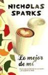 Nicholas Sparks - Lo Mejor de Mi = The Best of Me