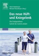 Fleischhaue, Fleischhauer, Michael Fleischhauer, Hinkelman, Ulric Hinkelmann, Ulrich Hinkelmann - Das neue Hüft- und Kniegelenk