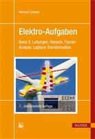 Balcke, Edgar Balcke, Lindne, Helmu Lindner, Helmut Lindner - Elektro-Aufgaben - 3: Leitungen, Vierpole, Fourier-Analyse, Laplace-Transformation