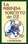 L. Frank Baum, W. W. Denslow - La Mirinda Sorchisto de Oz (Romantraduko al Esperanto)