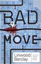 Linwood Barclay - Bad Move