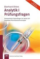 Eberhard Ehlers - Analytik - 1: Ehlers, Analytik I - Prüfungsfragen