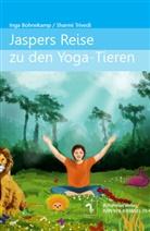 Inga Bohnekamp, Sharmi Trivedi - Jaspers Reise zu den Yoga-Tieren / Jasper's Journey to the Yoga-Animals